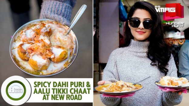 HUNGER HUNT: Spicy Dahi Puri and Aalu Tikki Chaat in New Road