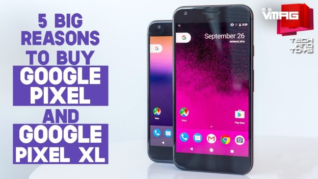 TECH & TOYS: 5 Big Reasons To Buy Google Pixel