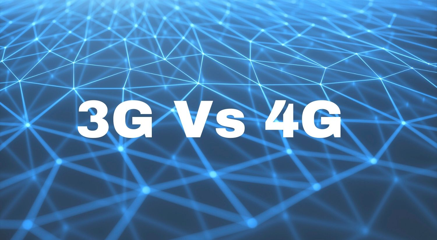 3G vs 4G mobile network
