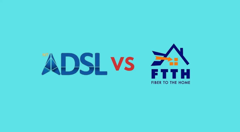 ADSL vs FTTH fiber internet