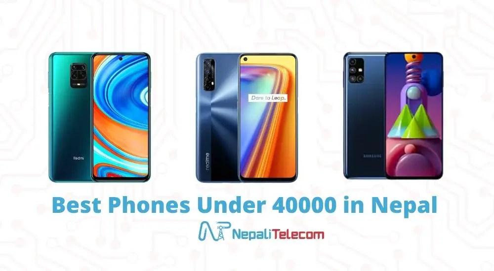 Best phones under 40000 in Nepal