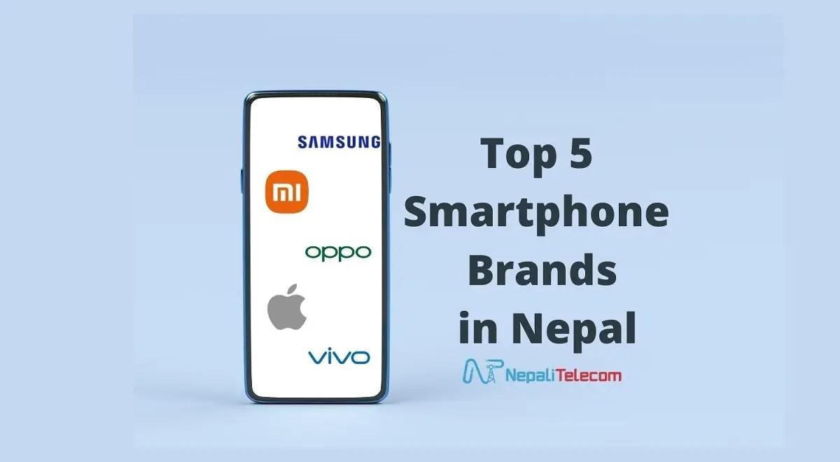 Top 5 Smartphone brands in Nepal