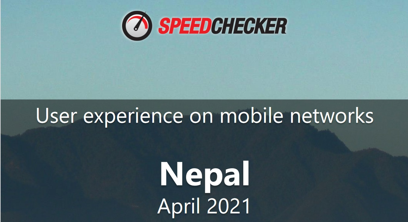 Speedchecker user experience mobile networks Ntc Ncell Smart