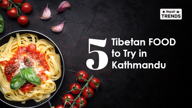 tibetan food in kathmandu