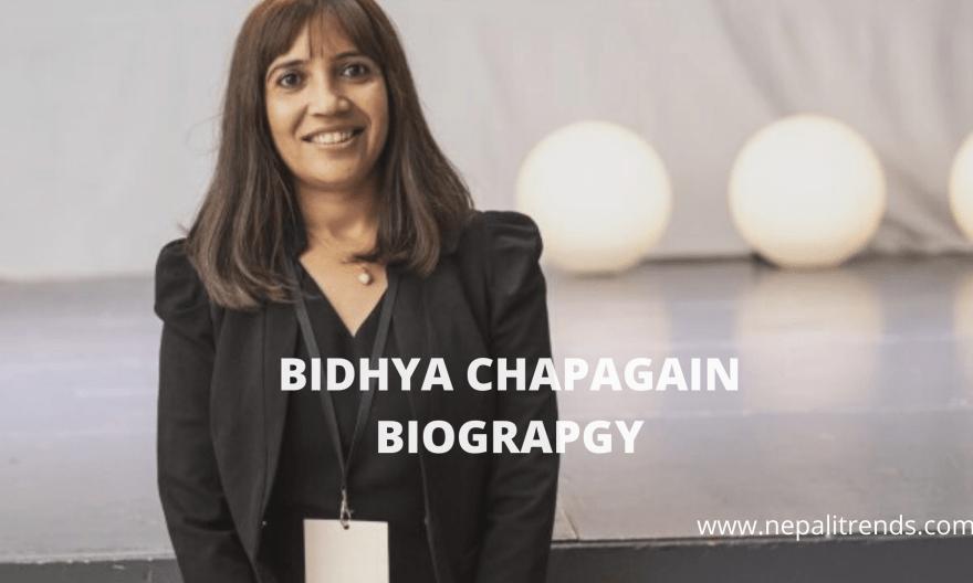BIDHYA CHAPAGAIN BIOGRAPGY
