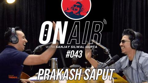 ON AIR, presenting Prakash Saput