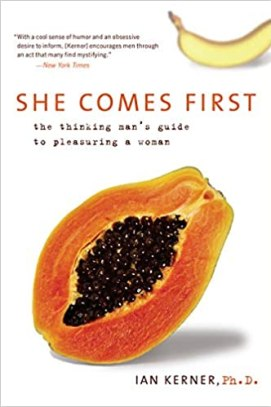 She comes first - books every single man read