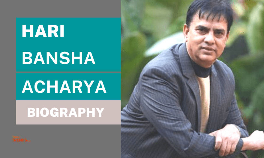 Hari Bansha Acharya Biography