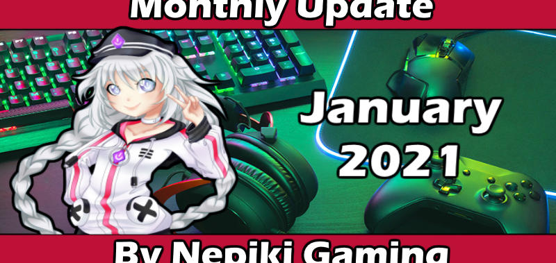 Nep's Month in Gaming: January 2021
