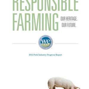 We Care Responsible Farming 2012 Pork Industry Progress Report