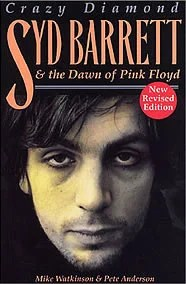 Crazy Diamond: Syd Barrett & The Pink Floyd Story