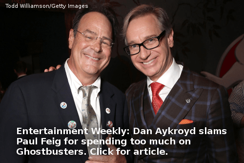 TV TV Recaps Movies Music Books News Theater Movies Dan Aykroyd slams Paul Feig for spending too much on Ghostbusters.
