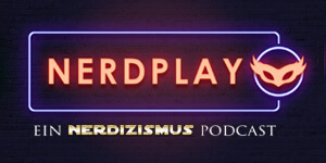 Nerdplay - Ein Nerdizismus Cosplay Podcast