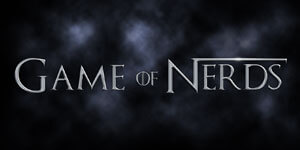 03_Game of Nerds