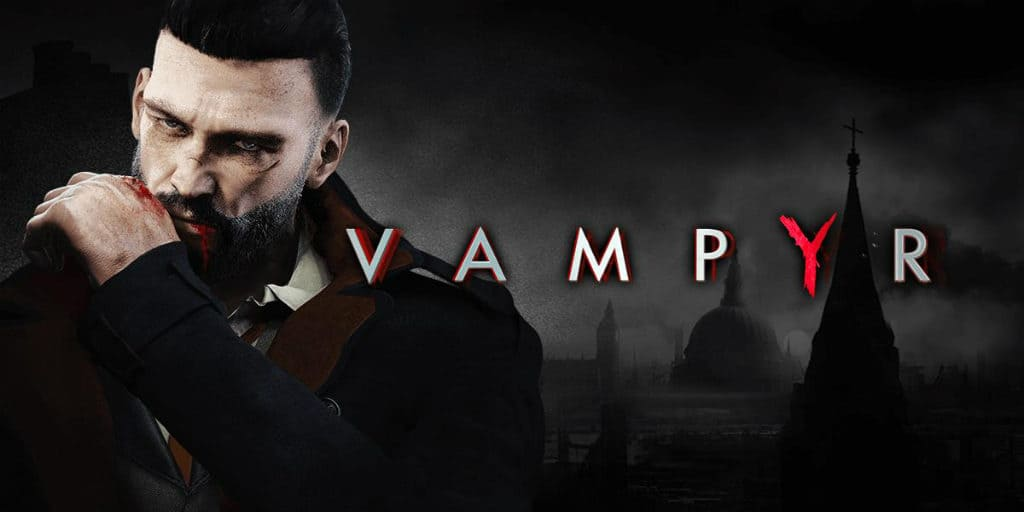 Vampyr Release Pushed To 2018 Nerd Much