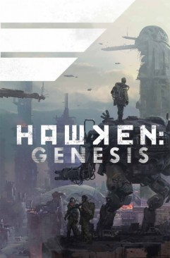 Hawken: GenesisMike Kennedy (Editor)Archaia EntertainmentApril 9th, 2013Pre-Order Now
