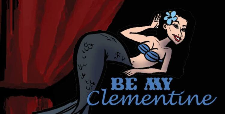 """How """"Be My Clementine"""" Came To Be"""