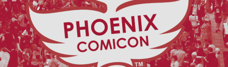 Phoenix Comicon 2016: Friday Impressions