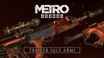 Metro Exodus: Ecco il trailer che presenta le armi