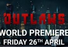 Outlaws World Premiere Leak