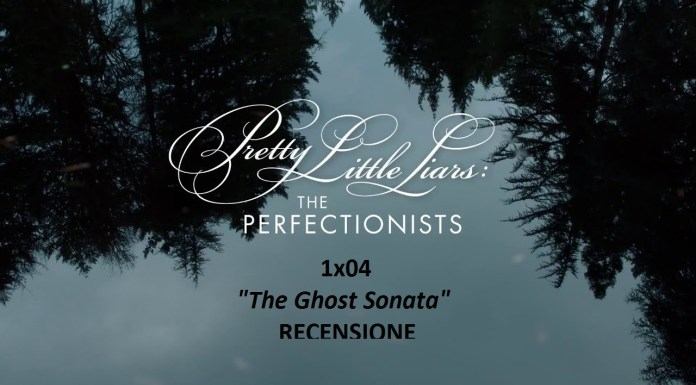 recensione 1x04 PLL The perfectionists