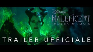Maleficent: Signora del Male - ecco il trailer del live-action