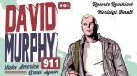 David Murphy 911, Make America Great Again - Recensione