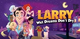 Leisure Suit Larry Wet Dreams Don't Dry