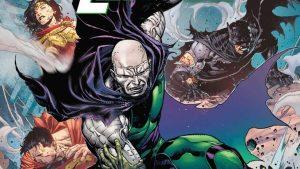 DC Comics rilascia l'anteprima di Lex Luthor: Year of the villain #1