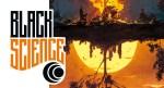 BLACK SCIENCE 9  Nessuna autorità oltre la propria - Bao Publishing