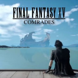Final Fantasy XV – E' ora disponibile la versione Standalone Multiplayer: Comrades!