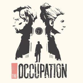 The Occupation – Disponibile il trailer di lancio!