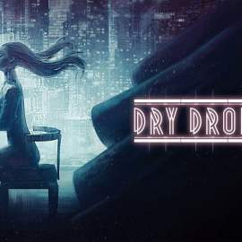 Dry Drowning – Recensione – PC Windows