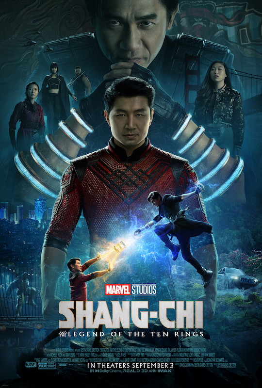 Official poster for Shang-Chi and The Legend of The Ten Rings featuring Simu Liu, Tony Cheung, Awkwafina, and scenic imagery from the film