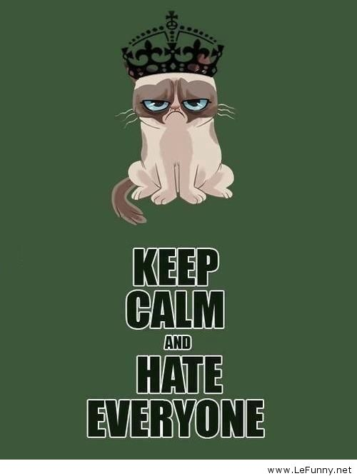 Keep-calm-and-hate-everyone