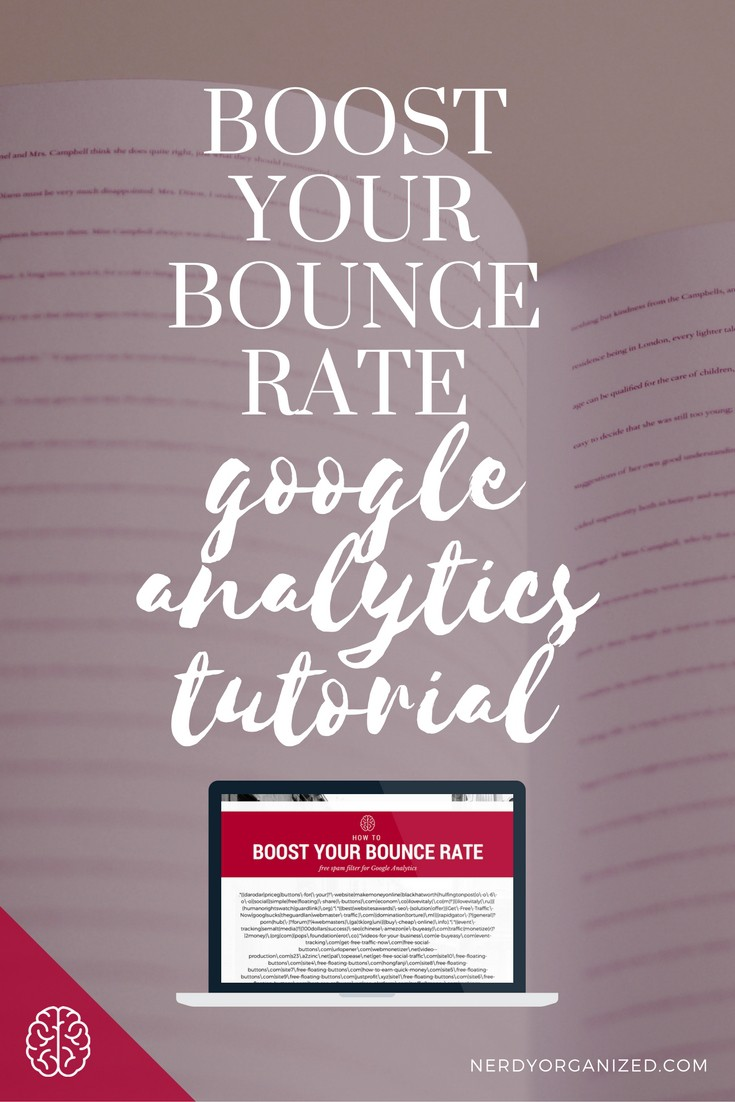 Boost Your Bounce Rate: Google Analytics Tutorial