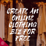 How to Start an Online Clothing Business for $0 with Printful and Etsy