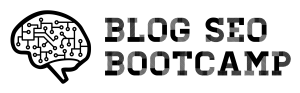 Blog SEO Bootcamp