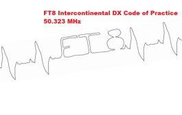 FT8 Intercontinental DX Code of Practice 50.323 MHz