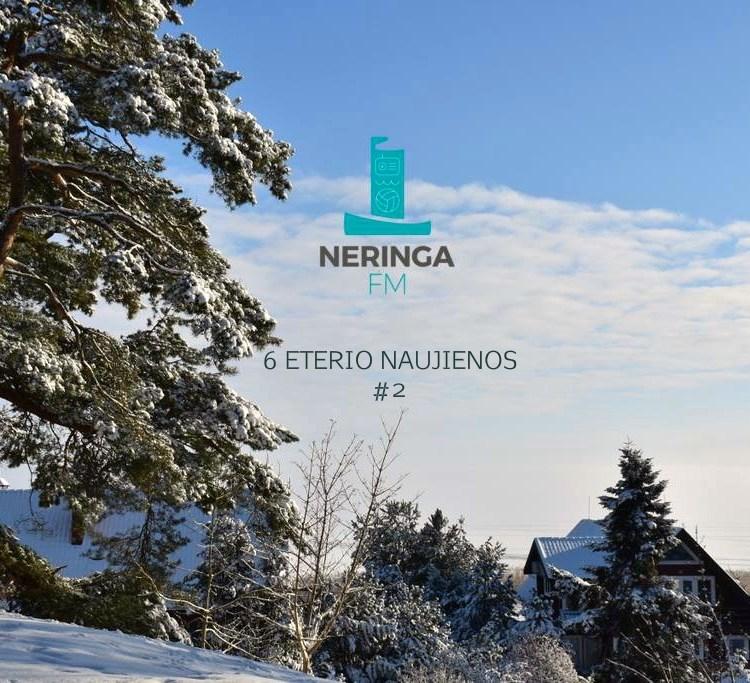 6 Neringa FM ETERIO NAUJIENOS #2