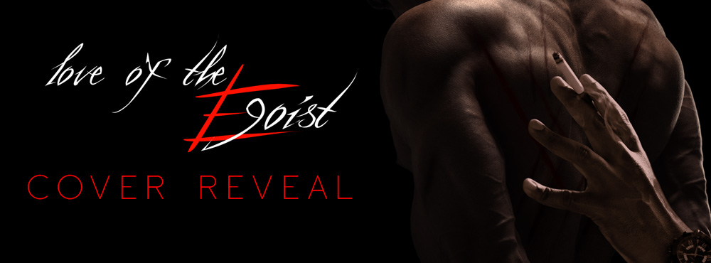 Love of the Egoist - cover reveal header