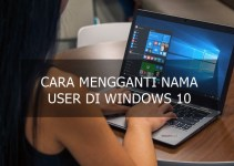 Cara Mengganti Nama User di Windows 10