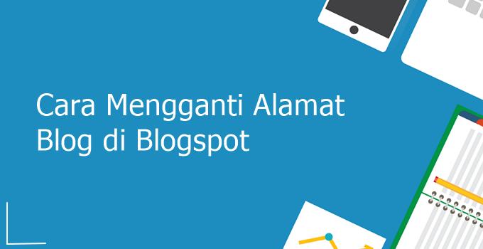 cara mengganti alamat blog