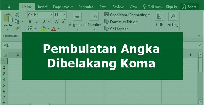 Cara Membulatkan Angka di Excel