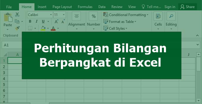 Perhitungan Bilangan Berpangkat di Excel