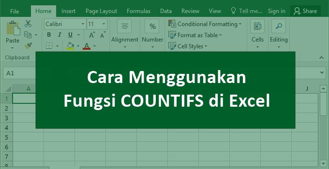 rumus excel countif - cara menggunakan fungsi countif di excel