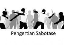Pengertian SabotaseAdalah