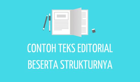 Contoh Teks Editorial dan Strukturnya