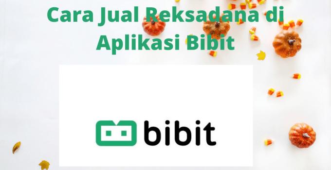 Cara Jual Reksadana di Aplikasi Bibit