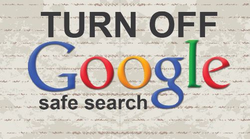 Cara Mematikan Safe Search Google